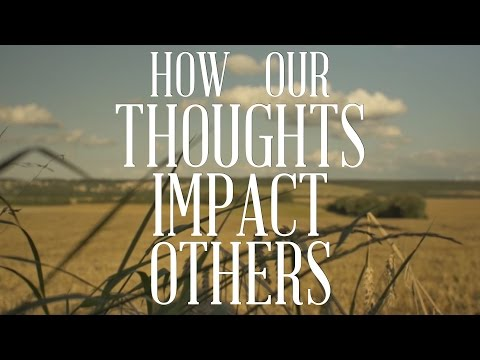 "The Trench | ""How Our Thoughts Impact Others"" 