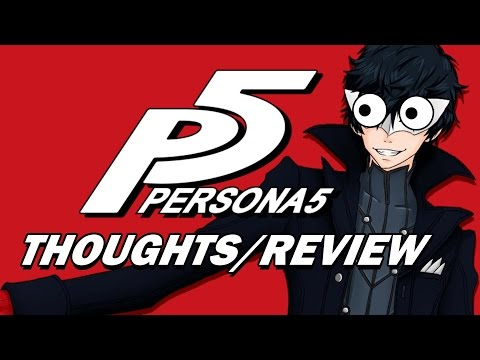 Yelling About Persona 5 (Spoiler Free)