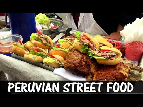 Peruvian Street Food (Video 52)