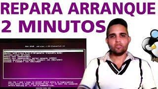 recuperar el arranque grub de linux ubuntu (boot repair)