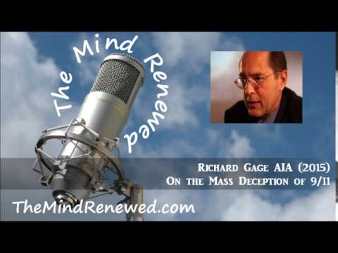 Richard Gage AIA (2015) : On the Mass Deception of 9/11