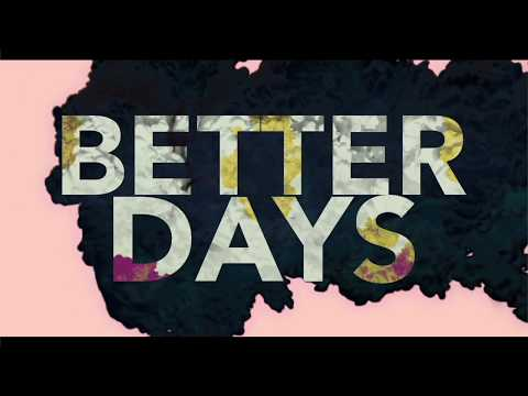Better Days - Lyric Video
