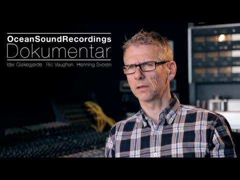 Ocean Sound Recordings Documentary [Norwegian]