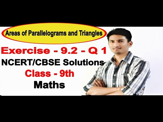 Chapter 9 Exercise 9.2 Q 1 - Areas of Parallelograms and Triangles Class 9 Maths - NCERT Solutions