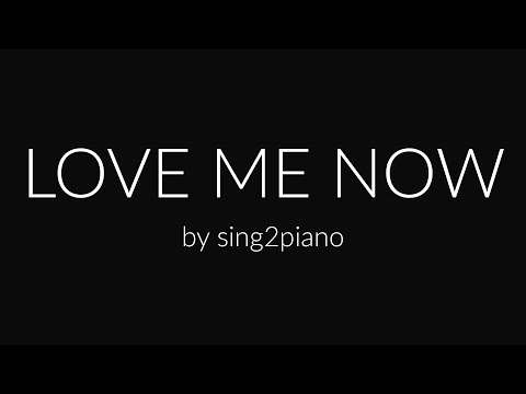 Love Me Now (Piano karaoke demo) John Legend
