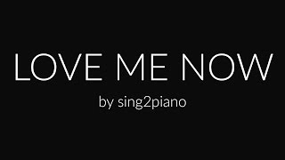 Love Me Now (Piano karaoke demo) John Legend