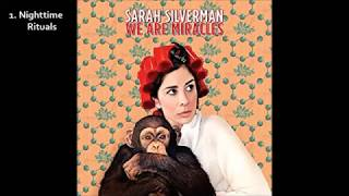 Sarah Silverman - We Are Miracles (2014) [Full Album] [Audio]