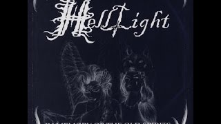HellLight — In Memory of the Old Spirits (2005)