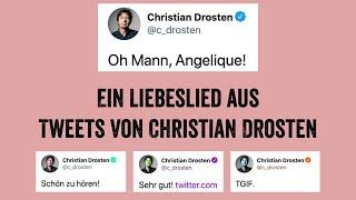 Oh Mann, Angelique! Ein Liebeslied aus Tweets von Christian Drosten