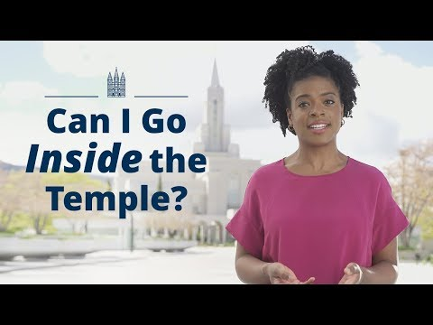 Can I Go Inside a Latter-day Saint Temple?