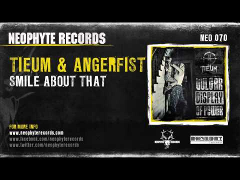 Tieum & Angerfist - Smile About That (NEO070)