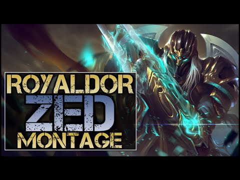 RoyalDor Zed Montage - Best Zed Plays