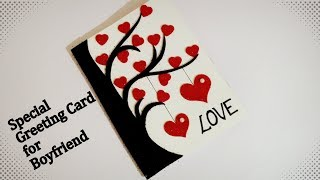 Beautiful handmade Greeting card for Boyfriend   Special Handmade Greeting card   complete tutorial