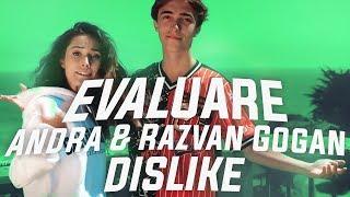 evaluare-andra-amp-razvan-gogan-dislike-official-music-video