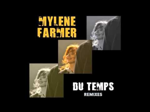 Mylène Farmer : Du temps (Mico C Club Remix)