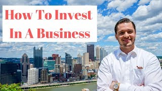 How to Invest in a Business