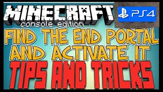 MINECRAFT - PS4 - HOW TO FIND THE END PORTAL / ACTIVATE IT - TUTORIAL - PS3 / XBOX ONE -  -