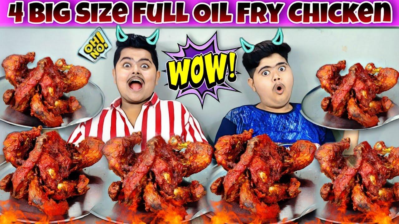 4 Big Size Full Oil Fry Chicken Eating Challenge🔥 | बिग साइज फुल ऑइल फ्राय चिकन इटिंग चॅलेंज 😋