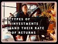 The Rate Of Returns in Saving Accounts, CD's, Bonds, Mutual Funds & Single Stocks