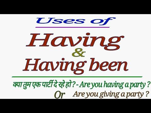 USES OF - HAVING   HAVING + VERB 3RD   HAVING BEEN + VERB 3RD IN ENGLISH GRAMMAR IN HINDI