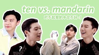 ten's mandarin struggles