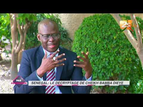 LE DÉCRYPTAGE DE CHEIKH BAMBA DIÈYE DANS PAR CONVICTION DU 08 AOÛT 2019 AVEC CHEIKH DIABY