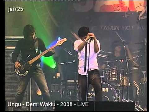 Ungu - Demi Waktu - 2008 - LIVE