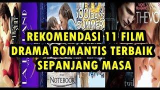 Video REKOMENDASI 11 FILM DRAMA ROMANTIS TERBAIK SEPANJANG MASA download MP3, 3GP, MP4, WEBM, AVI, FLV September 2018