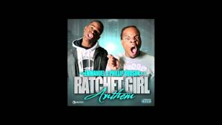 Emmanuel and Phillip Hudson - Ratchet Girl Anthem (Instrumental)