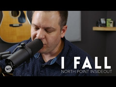 I Fall - North Point InsideOut - Coffeehouse style cover