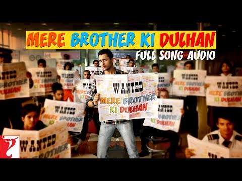 Mere Brother Ki Dulhan - Title Song | Full Song Audio | KK | Sohail Sen
