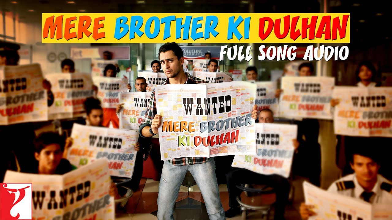 Mere Brother Ki Dulhan Title Song Full Audio Song Kk
