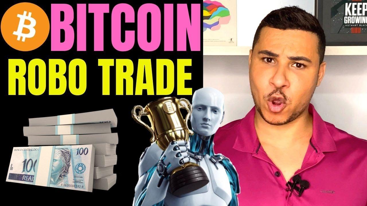 robo para trade de bitcoin