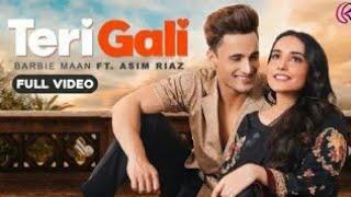 Teri Gali : Barbie Maan Ft. Asim Riaz | Guru Randhawa | Latest Punjabi Songs 2020