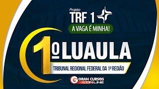 Cursos Online Preparatórios TRF 1ª Região: https://www.grancursoson...