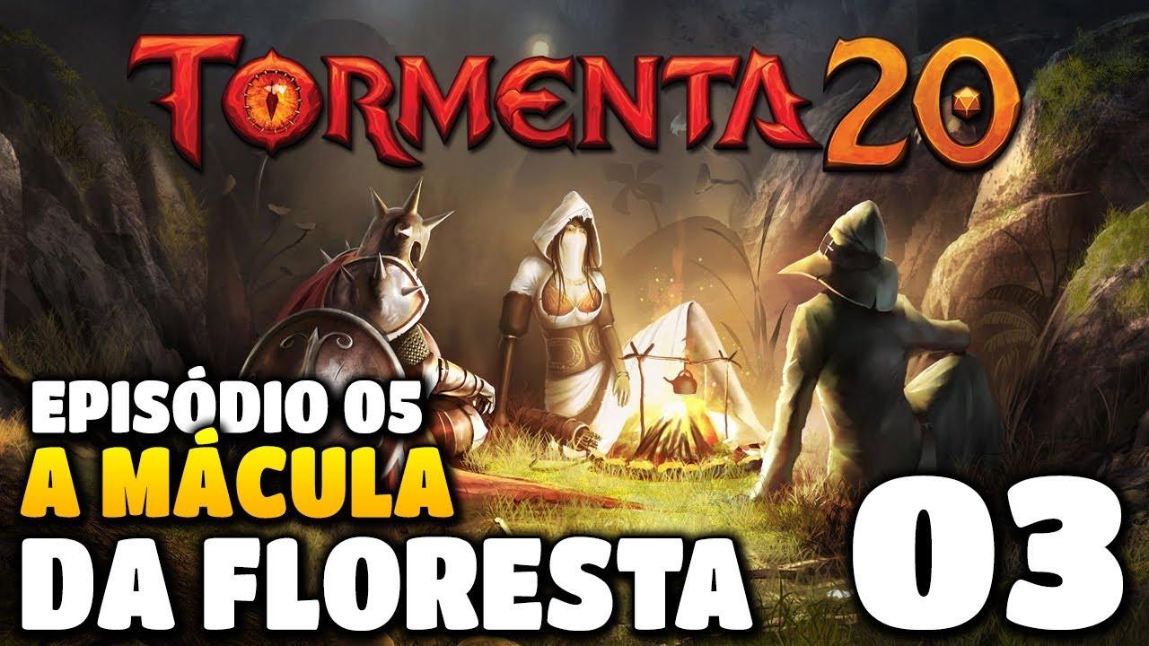 TORMENTA 20: A Mácula da Floresta #03 - RPG de Mesa Online em Português PT BR