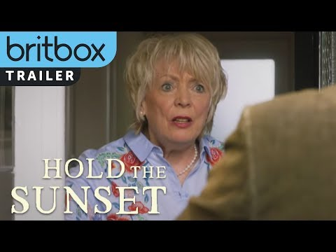 Hold The Sunset   Official Trailer   BritBox