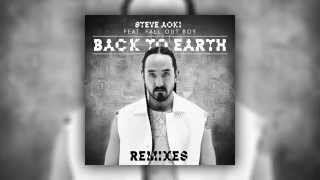 Скачать Steve Aoki Feat Fall Out Boy Back To Earth The Chainsmokers Remix Cover Art
