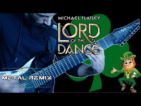 Lord of the Dance - Warriors | METAL REMIX