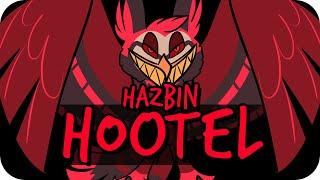Hazbin Hootel (Hazbin Hotel Owl Parody)