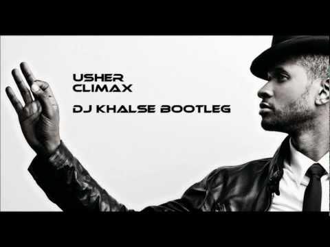 Usher - Climax (Dj Khalse Bootleg)