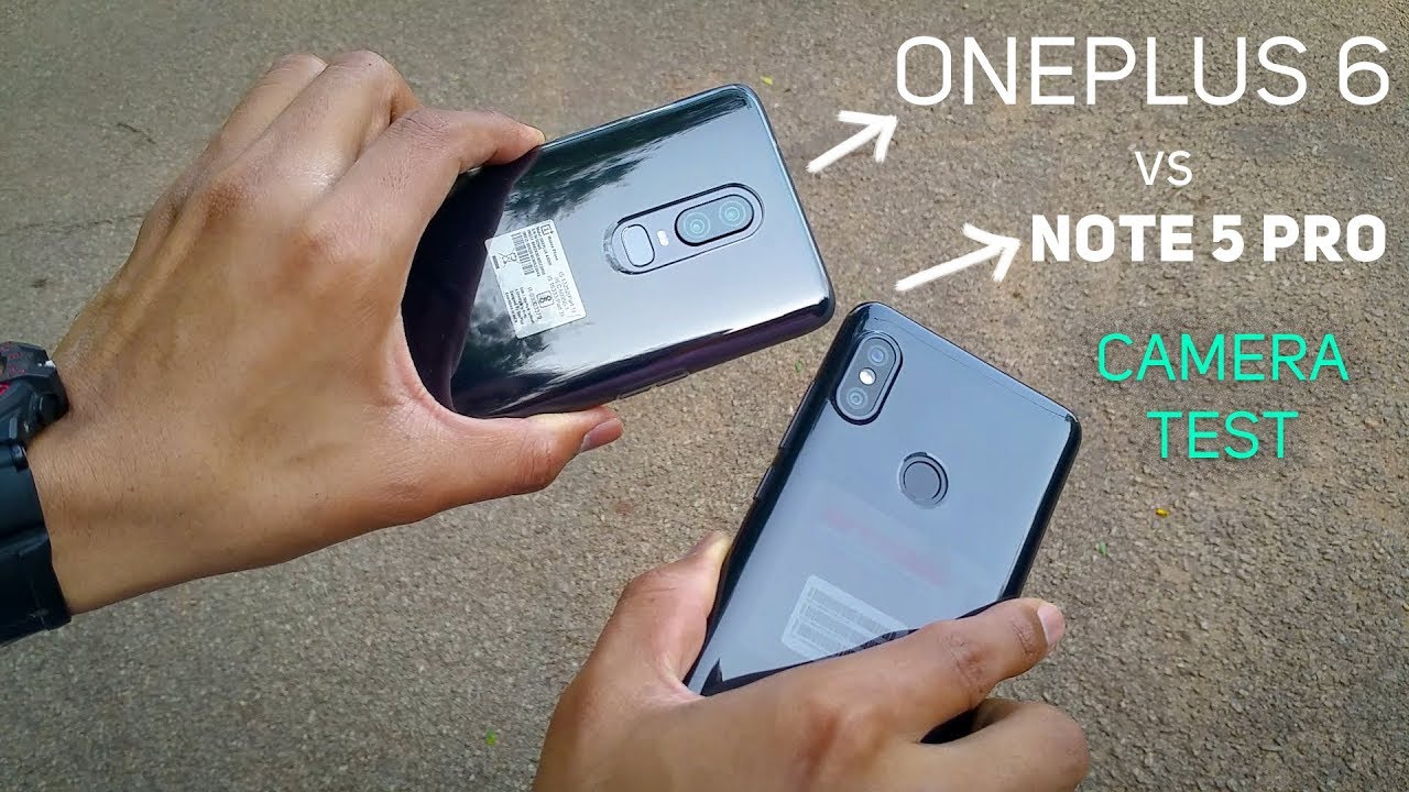 Oneplus 6 vs Note 5 Pro Camera Image Video Comparison & Test
