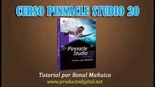 Introduccion al Curso Pinnacle Studio 20 Tutorial paso a paso
