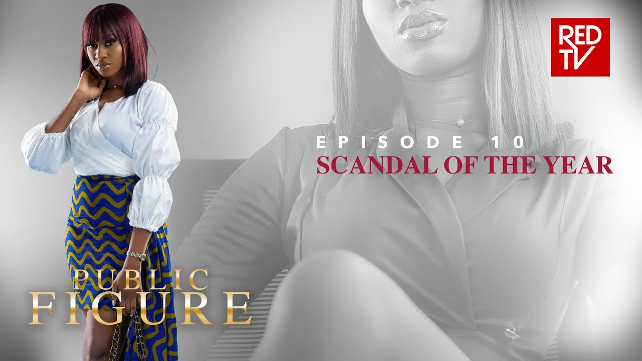 Download PUBLIC FIGURE / EPISODE 10 / SCANDAL OF THE YEAR