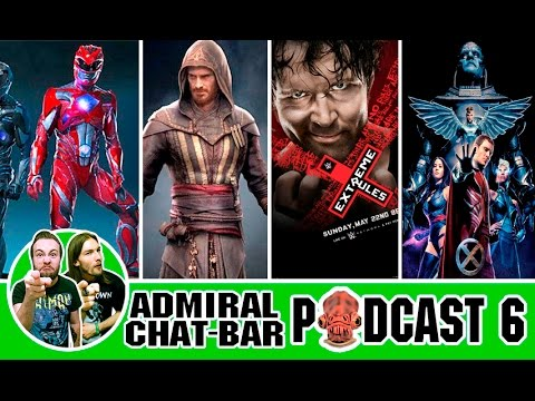 ADMIRAL CHAT BAR: PODCAST 6, IS X-MEN APOCALYPSE GOOD?