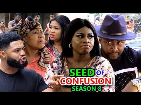 Download SEED OF CONFUSION SEASON 8 - (New Movie) 2019 Latest Nigerian Nollywood Movie Full HD