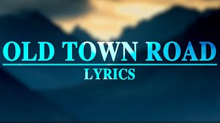 Old Town Road - Lil Nas X (Lyrics) ft. Billy Ray Cyrus