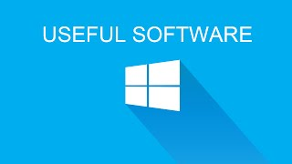 10 Useful Software for Windows Computer