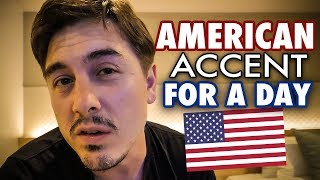 British Guy Attempts American Accent for a Day