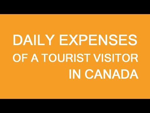 Daily expenses for a tourist in Canada. How much money to show
